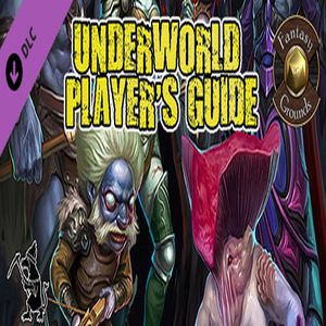 Fantasy Grounds Underworld Players Guide