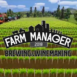 Farm Manager 2018 Brewing & Winemaking