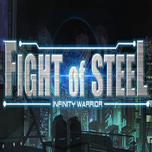 Fight of Steel Infinity Warrior