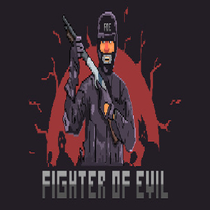 Buy Fighter of Evil CD Key Compare Prices