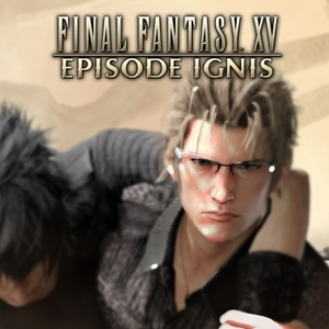 FINAL FANTASY 15 EPISODE IGNIS
