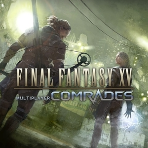 FINAL FANTASY 15 MULTIPLAYER COMRADES