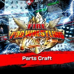 Fire Pro Wrestling World Parts Craft