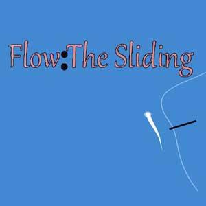 Flow The Sliding
