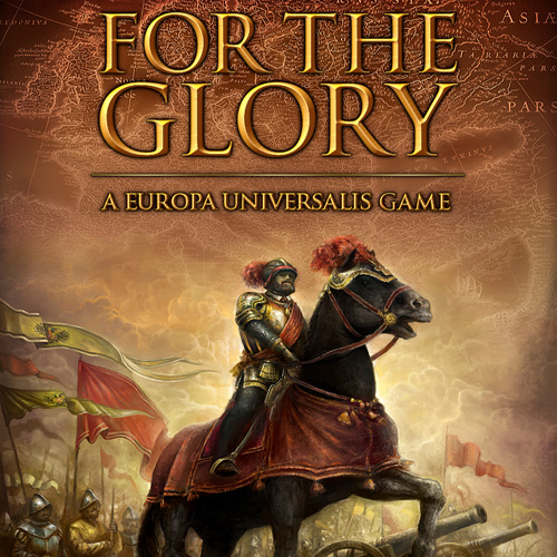 Buy For The Glory A Europa Universalis Game CD Key Compare Prices