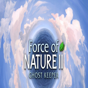 Force of Nature 2 Ghost Keeper