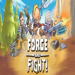 Forge and Fight