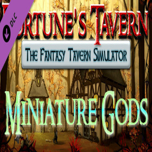 Buy Fortune's Tavern Miniature Gods CD Key Compare Prices