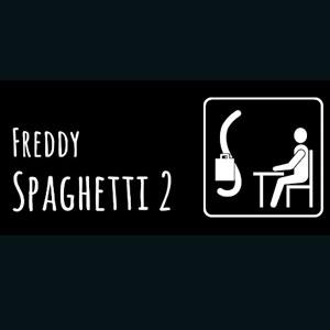 Freddy Spaghetti 2.0