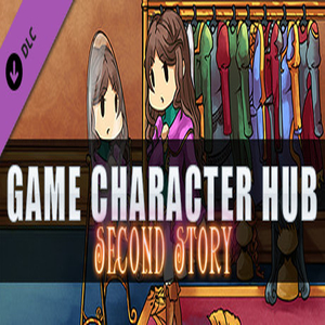 Game Character Hub PE Second Story