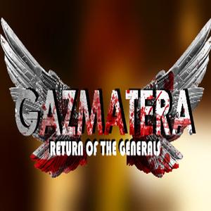 Gazmatera Return Of The Generals