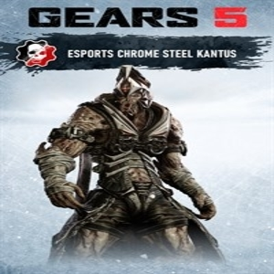 Gears 5 Esports Chrome Steel Kantus