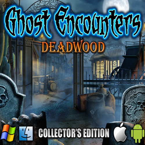 Ghost Encounters Deadwood Collectors Edition