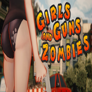 Girls Guns and Zombies