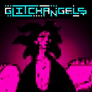 Glitchangels