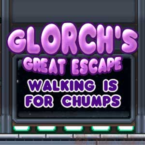 Glorchs Great Escape Walking is for Chumps