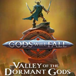 Gods Will Fall The Valley of the Dormant Gods
