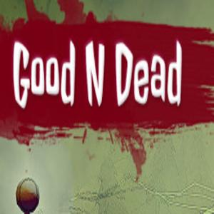 Good N Dead