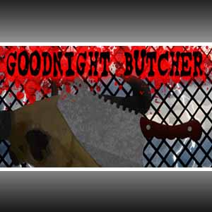 Buy Goodnight Butcher CD Key Compare Prices