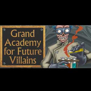 Grand Academy for Future Villains