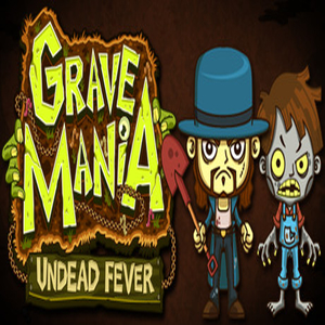 Grave Mania Undead Fever