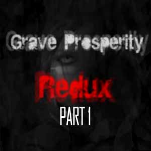 Buy Grave Prosperity Redux Part 1 CD Key Compare Prices