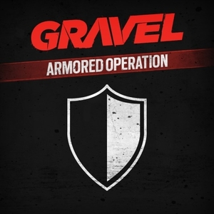 Gravel Armored Operation
