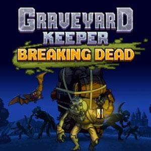Graveyard Keeper Breaking Dead