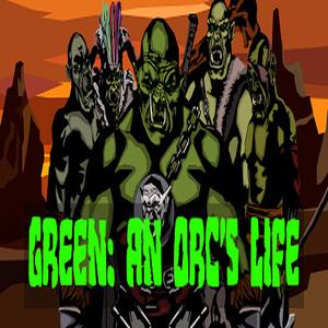 Green An Orcs Life