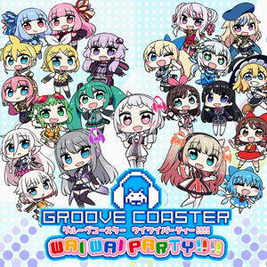 GROOVE COASTER WAI WAI PARTY Hit Song