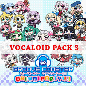 GROOVE COASTER WAI WAI PARTY VOCALOID Pack 3