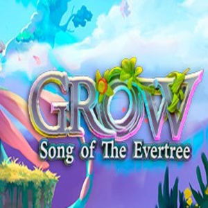 Grow Song of the Evertree