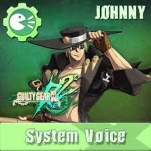 Guilty Gear Xrd REV 2 System Voice Johnny