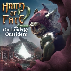 Hand of Fate 2 Outlands and Outsiders