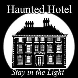 Haunted Hotel Stay in the Light