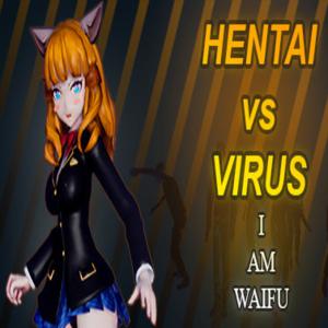 Hentai vs Virus I Am Waifu