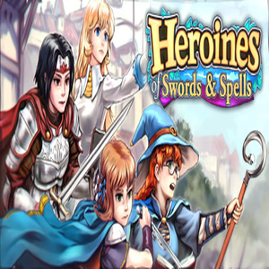 Heroines of Swords and Spells