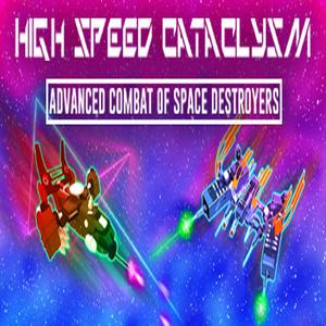 High Speed Cataclysm