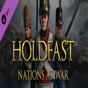 Holdfast Nations At War Regiments of the Line