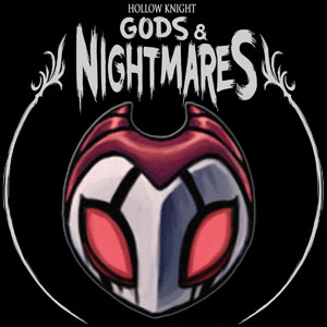 Hollow Knight Gods & Nightmares