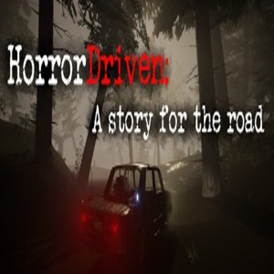HorrorDriven A story for the road