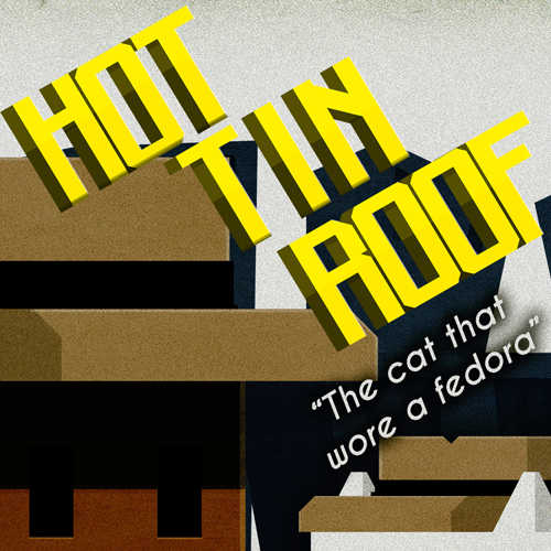 Hot Tin Roof The Cat That Wore A Fedora