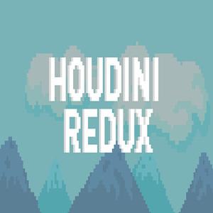 Houdini Redux