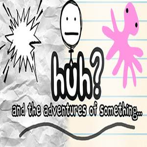 HuH and the Adventures of something