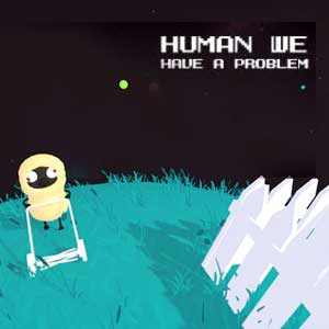 Buy Human we have a problem CD Key Compare Prices