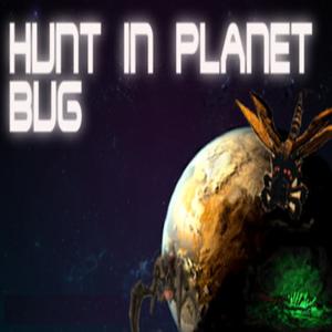 Hunt Planet Bug