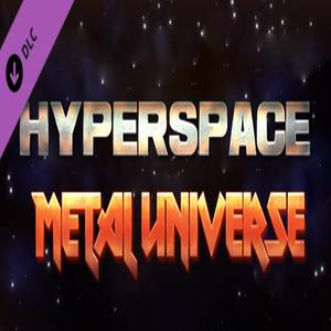 Hyperspace Metal Universe