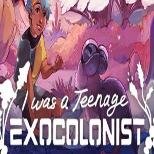 I Was a Teenage Exocolonist