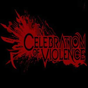 Buy In Celebration of Violence CD Key Compare Prices