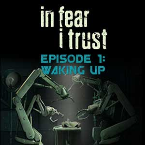 Buy In Fear I Trust Episode 1 Waking Up CD Key Compare Prices
